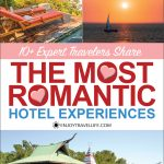 The Most Romantic Hotel Experiences