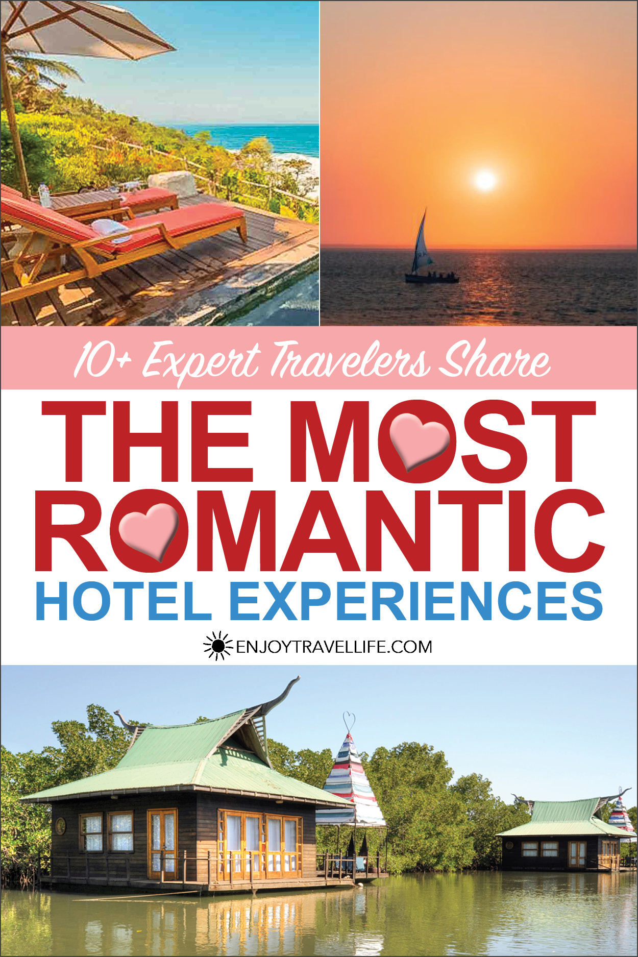 The Most Romantic Hotel Experiences Pinterest Cover