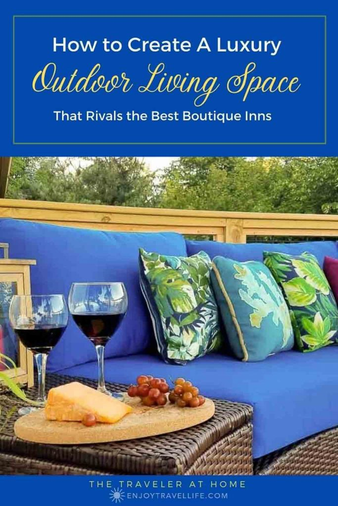 How to Create A Luxury Outdoor Living Space - Pinterest Pin Cover