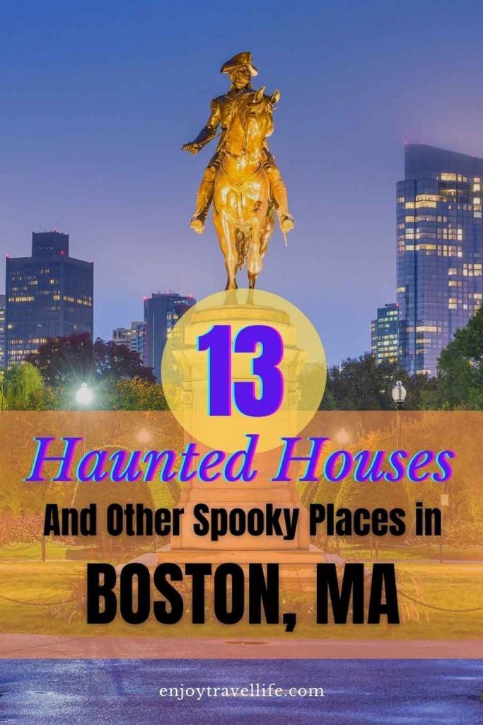 13 Haunted Houses and other spooky places in Boston MA Pinterest pin