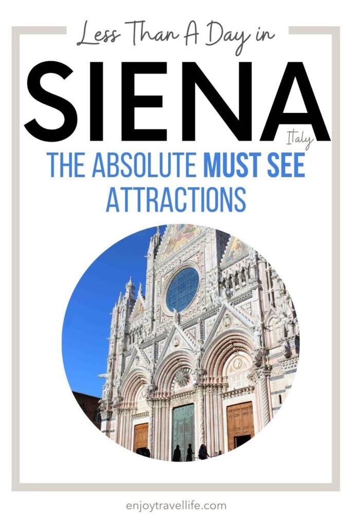 Less Than A Day In Siena Italy: The Abolute Must See Attractions - Pinterest Pin